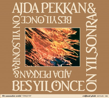 Ajda Pekkan, Beş Yıl Önce On Yıl Sonra: Ajda Pekkan & Beş Yıl Önce On Yıl Sonra - CD