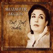 Muzaffer Akgün: Dost Dost Nerdesin - CD