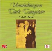 Celal İnce: Unutulmayan Türk Tangoları - CD