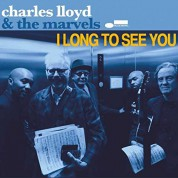 Charles Lloyd: I Long To See You - CD