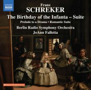 Berlin Radio Symphony Orchestra, JoAnn Falletta: Schreker: The Birthday of the Infanta - Suite - CD