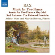 Ashley Wass: Bax: Piano Works, Vol. 4 - Music for 2 Pianos - CD