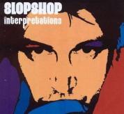 Slop Shop: Interpretations - CD