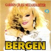 Bergen: Garibin Çilesi Mezar - CD