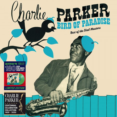 Charlie Parker: Bird Of Paradise - Best Of The Dial Masters Colored Edition in Solid Green. - Plak