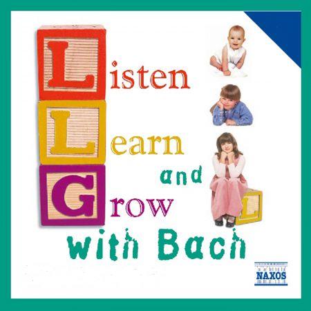 Çeşitli Sanatçılar: Listen, Learn And Grow With Bach - CD
