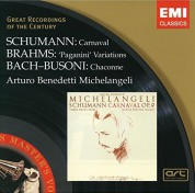 Arturo Benedetti Michelangeli: Schumann/ Brahms/ Bach - Busoni: Carnaval/ Paganini Variations/ Chaconne - CD
