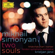 Mikhail Simonyan, Kristjan Järvi, London Symphony Orchestra: Mikhail Simonyan - Two Souls (Khachaturian/ Barber) - CD