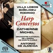 Catherine Michel, Antonio de Almeida, Orchestre National de l'Opera de Monte-Carlo: Villa-Lobos, Boieldieu, Rodrigo: Harp Concertos - SACD
