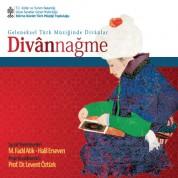 M. Fadıl Atik, Halil Erseven: Divannağme - CD