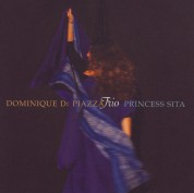 Dominique Di Piazza Trio: Princess Sita - CD