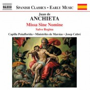 Anchieta: Missa Sine Nomine - CD