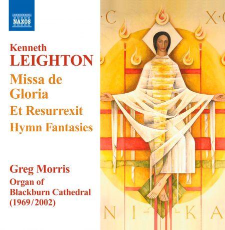 Greg Morris: Leighton: Missa de Gloria - Et Resurrexit - Hymn Fantasies - CD