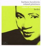 Barbara Hendricks, Roland Pöntinen: Schumann: Lieder - CD