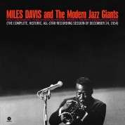 Miles Davis, The Modern Jazz Giants: The Complete, Historic, All-Star Reconding Session Of December 24 1954 - Plak