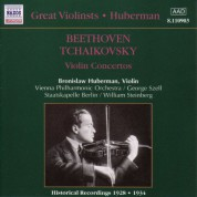 Bronislaw Huberman: Tchaikovsky / Beethoven: Violin Concertos (Huberman) (1928, 1934) - CD