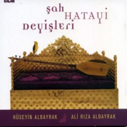 Hüseyin Albayrak, Ali Rıza Albayrak: Şah Hatayi Deyişleri - CD