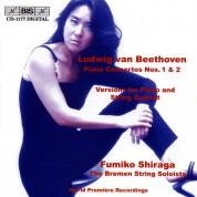 Fumiko Shiraga, The Bremen String Soloists: Beethoven: Piano Concertos Nos.1 & 2, Chamber Version - CD