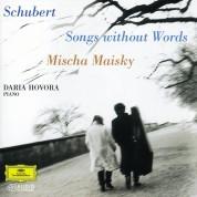 Mischa Maisky, Daria Hovora: Schubert: Songs Without Words - Plak