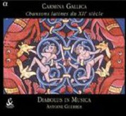 Ensemble Diabolus in Musica, Antoine Guerber: Carmina Gallica - Chansons latines du XIIe siecle - CD