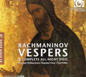 Estonian Philharmonic Chamber Choir, Paul Hillier: Rachmaninov: All-Night Vigil - SACD
