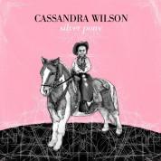Cassandra Wilson: Silver Pony - CD