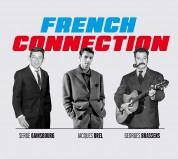 Jacques Brel, Georges Brassens, Serge Gainsbourg: French Connection (75 Tracks!!!) - CD