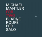 Bjarne Roupé, Per Salo, Michael Mantler: For Two - CD