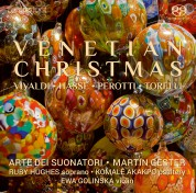 Arte dei Suonatori, Martin Gester, Ruby Hughes, Komale Akakpo: Christmas in Venice - SACD