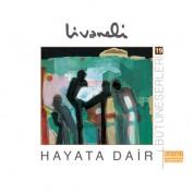 Zülfü Livaneli: Hayata Dair - CD