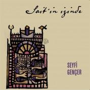 Seyfi Gençer: Sait'in İzinde (Sait Faik'le Şiire Durmuş Öyküler) - CD