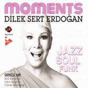 Dilek Sert Erdoğan: Moments - CD