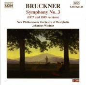 Johannes Wildner: Bruckner: Symphony No. 3, Wab 103 (1877 and 1889 Versions) - CD