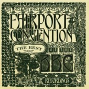 Fairport Convention: The Best Of The Bbc Recordings - CD