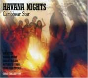 Çeşitli Sanatçılar: Havana Nights / Caribbean Star - CD