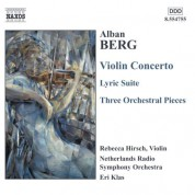 Berg, A.: Violin Concerto / 3 Pieces From the Lyric Suite / 3 Orchestral Pieces - CD