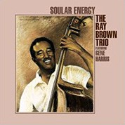 The Ray Brown Trio: Soular Energy - Plak
