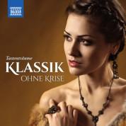 Çeşitli Sanatçılar: Klassik ohne Krise: Tastenträume - CD