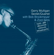 Gerry Mulligan: Rare And Unissued 1955 - 1956 Broadcasts - CD