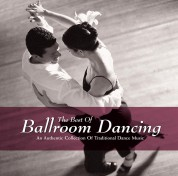 Çeşitli Sanatçılar: The Best Of Ballroom Dancing - CD