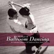 Çeşitli Sanatçılar: The Best Of Ballroom Dancing - CD