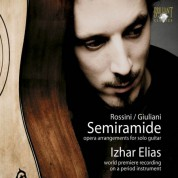 Izhar Elias: Rossini, Giuliani: Semiramide - arranged for guitar - CD