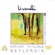 Zülfü Livaneli: Kapılar Tutulmuş, Neylersin - CD