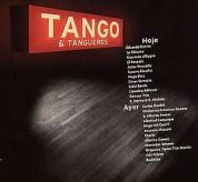 Çeşitli Sanatçılar: Tango & Tangueros - Hoje & Ayer - CD