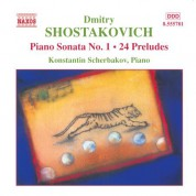 Konstantin Scherbakov: Shostakovich: Piano Sonata No. 1 / 24 Preludes, Op. 34 - CD