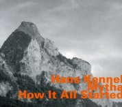 Hans Kennel: Mytha - How It All Started - CD