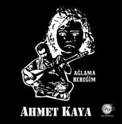 Ahmet Kaya: Ağlama Bebeğim - Plak