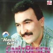 Ümit Besen: Hadi Git - CD
