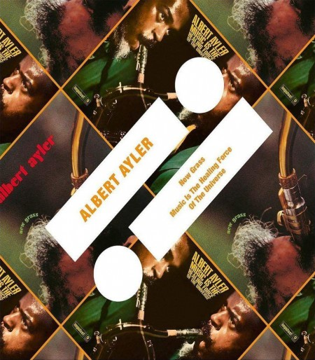 Albert Ayler: New Grass / Music Is The Healing Force Of The Universe - CD