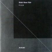 David Geringas, Radio Symphonieorchester Wien, Dennis Russell Davies: Erkki-Sven Tüür: Flux - CD
